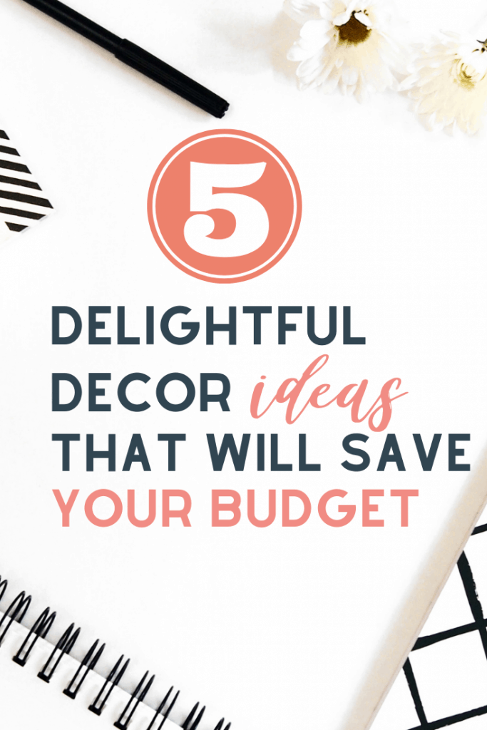 Home Decor Ideas Budget