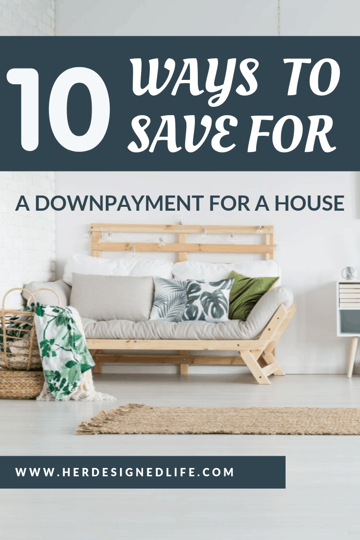 How to save for a downpayment for a house