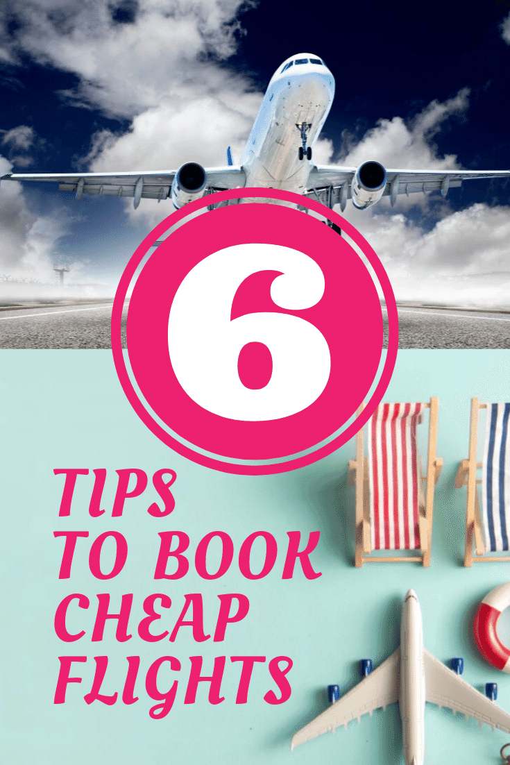 6 Tips to Book Cheap Flights